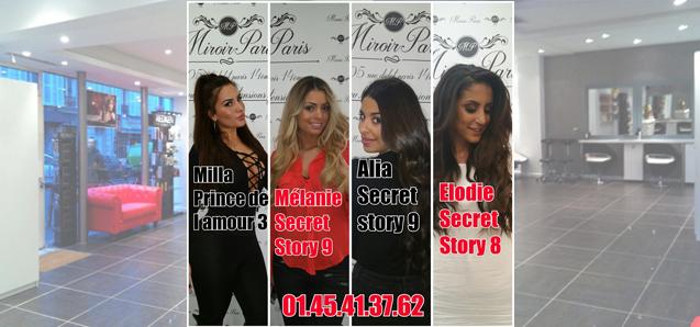 Alia, Mélanie, Elodie et Milla, toutes trois participantes de Secret Story et des Princes de l'Amour ont fait confiance à notre salon !